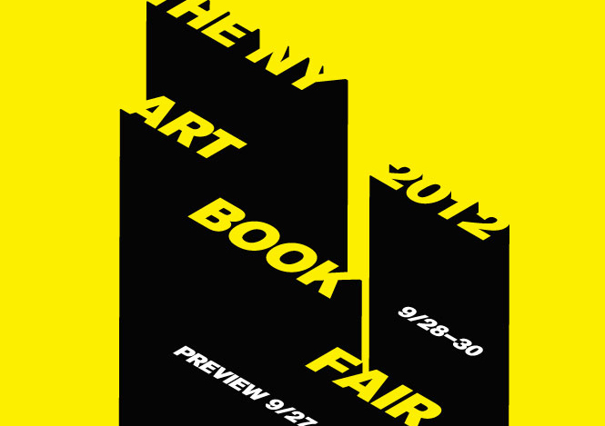 THE NEW YORK ART BOOK FAIR 2012: A Recollection
